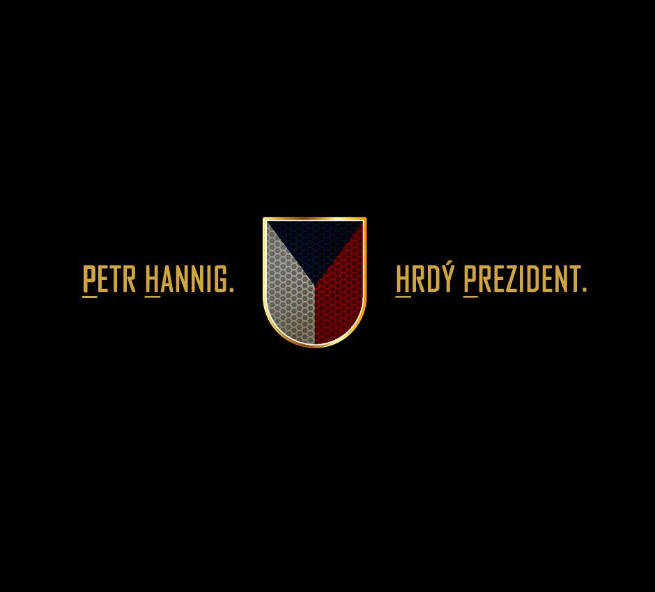 Petr Hannig – hrdý prezident