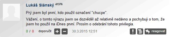 Lukáš Slánský se o výrazu chucpe dozvěděl relativně nedávno.