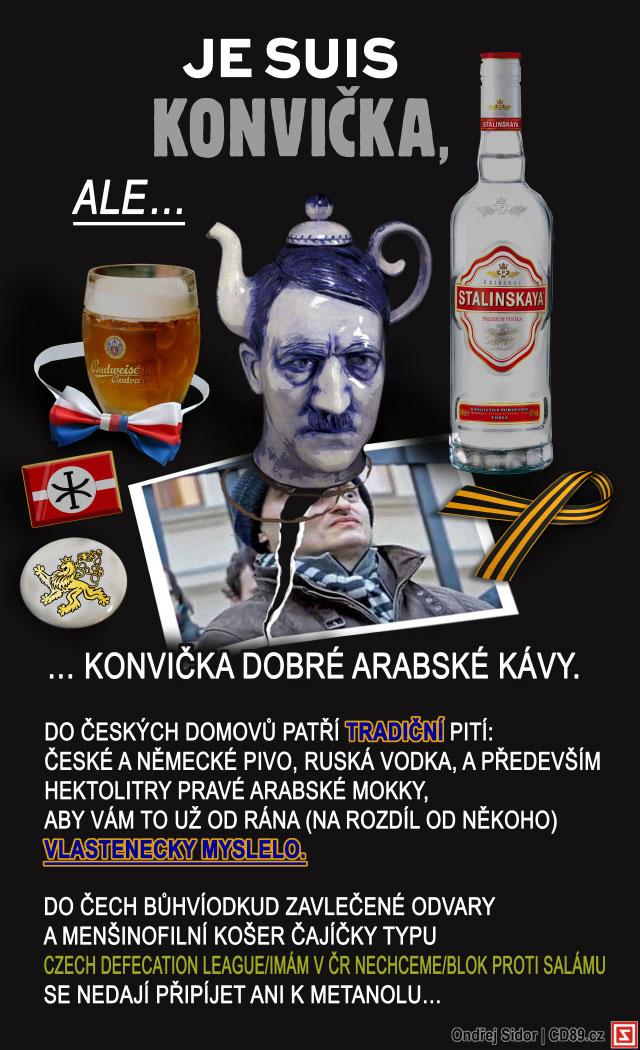 Je suis Konvička (ale…)